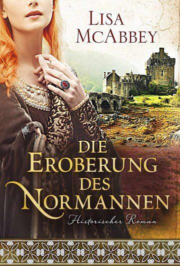 Lisa McAbbey: Die Eroberung des Normannen
