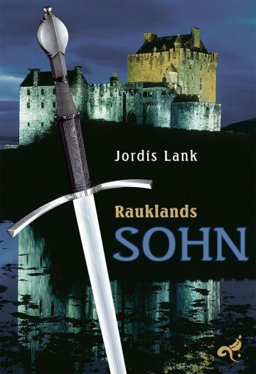 Jordis Lank: Rauklands Sohn