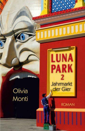 Luna Park 2: Jahrmarkt der Gier von Olivia Monti