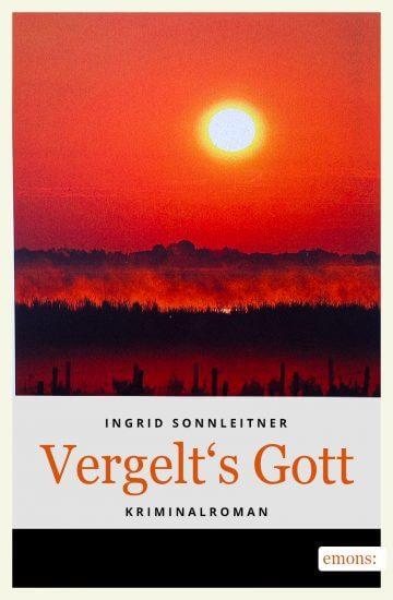 Ingrid Sonnleitner: Vergelt's Gott